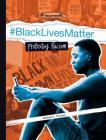 #Blacklivesmatter: Protesting Racism Cover Image