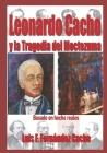 LEONARDO CACHO y la Tragedia del Moctezuma 1876 Cover Image