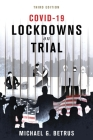 Covid-19: Lockdowns on Trial Cover Image