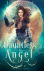 Dauntless Angel: Large Print Hardcover Edition Cover Image