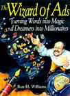 The Wizard of Ads: Turning Words Into Magic and Dreamers Into Millionaires Cover Image