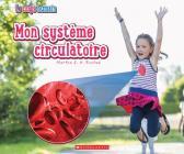 Le Corps Humain: Mon Système Circulatoire Cover Image
