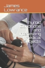 Thyroid Conditions and Interesting Medical Subjects Cover Image