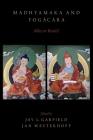 Madhyamaka and Yogacara: Allies or Rivals? Cover Image