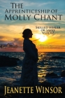 The Apprenticeship of Molly Chant: A Historical Dive into Newfoundland Traditions, Superstitions, & Folklore Cover Image