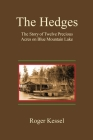 The Hedges: The Story of Twelve Precious Acres on Blue Mountain Lake Cover Image