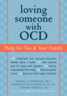 Loving Someone with OCD: Help for You & Your Family (New Harbinger Loving Someone) Cover Image