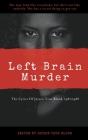 The Lyrics Of Jaysen True Blood: 1987/1988: Left Brain Murder Cover Image