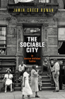 The Sociable City: An American Intellectual Tradition (Arts and Intellectual Life in Modern America) Cover Image