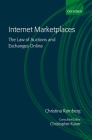 Internet Marketplaces: The Law of Auctions and Exchanges Online Cover Image