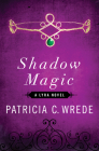 Shadow Magic (Lyra Novels #1) Cover Image