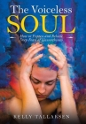 The Voiceless Soul: How to Express and Release Deep Fears of Unworthiness Cover Image