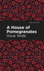 A House of Pomegranates Cover Image