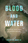Blood and Water: The Indus River Basin in Modern History Cover Image