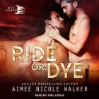 Ride or Dye Cover Image