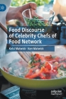 Food Discourse of Celebrity Chefs of Food Network Cover Image