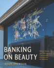 Banking on Beauty: Millard Sheets and Midcentury Commercial Architecture in California Cover Image