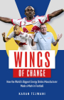 Wings of Change: How the World's Biggest Energy Drink Manufacturer Made a Mark in Football Cover Image