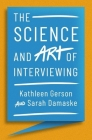 The Science and Art of Interviewing Cover Image