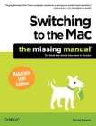 Switching to the Mac: The Missing Manual, Mountain Lion Edition (Missing Manuals) Cover Image