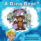 A Ring Bear? Cover Image