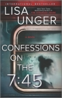 Confessions on the 7:45: A Novel Cover Image