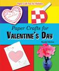 Paper Crafts for Valentine's Day Cover Image