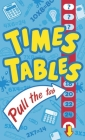 Times Tables Pull the Tab Cover Image