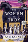 The Women of Troy: A Novel Cover Image