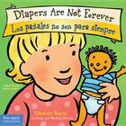 Diapers Are Not Forever / Los pañales no son para siempre (Best Behavior® Board Book Series) Cover Image