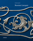 Russian Lacquer: The Museum of Lacquer Art Collection Cover Image