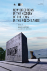 New Directions in the History of the Jews in the Polish Lands (Jews of Poland) Cover Image