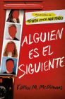 Alguien es el siguiente / One of Us Is Next: The Sequel to One of Us Is Lying Cover Image