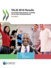 Talis 2018 Results (Volume II) Teachers and School Leaders as Valued Professionals Cover Image