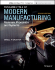 Fundamentals of Modern Manufacturing: Materials, Processes and Systems Cover Image