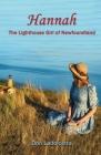 Hannah: The Lighthouse Girl of Newfoundland Cover Image