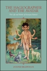 The Hagiographer and the Avatar: The Life and Works of Narayan Kasturi Cover Image