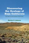 Discovering the Geology of Baja California: Six Hikes on the Southern Gulf Coast Cover Image