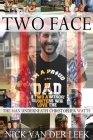 Two Face: The Man Underneath Christopher Watts Cover Image