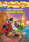 The Golden Statue Plot (Geronimo Stilton #55) Cover Image