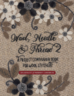 Wool, Needle & Thread 2: A Project Companion Book for Wool Stitchery Cover Image