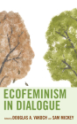Ecofeminism in Dialogue (Ecocritical Theory and Practice) Cover Image
