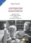 Antiquum ministerium: Apostolic Letter Issued
