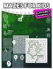 Mazes for Kids Alphabet Animals: My Big Book of Maze Games - From 6 years old Cover Image