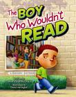 The Boy Who Wouldn't Read Cover Image
