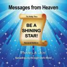 Messages from Heaven: To Help You Be a Shining Star! Cover Image