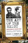 The Art of the Heist: Confessions of a Master Thief Cover Image