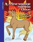 Sunny and the Snow: Mina-waasige miinwaa Goon Cover Image