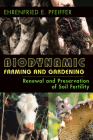 Biodynamic Farming and Gardening: Renewal and Preservation of Soil Fertility Cover Image