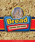 Bread Before the Store Cover Image